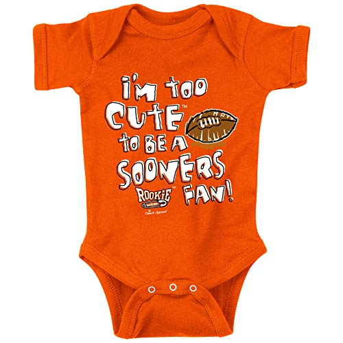 Oklahoma State Football Fans. I'm Too Cute to Be a Sooner Fan. Orange Onesie (NB-18M) (18M).