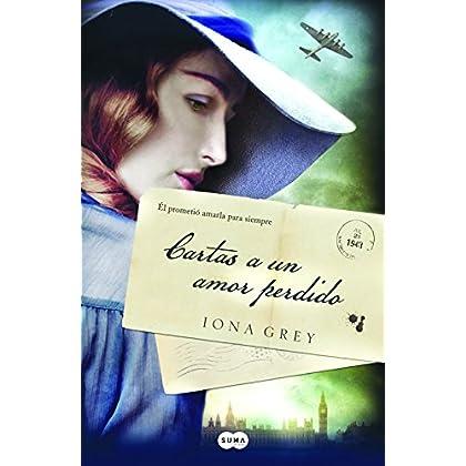 Cartas A Un Amor Perdido (FUERA DE COLECCION SUMA.)