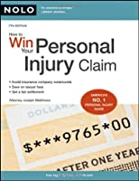 How to Win Your Personal Injury Claim, 7th Edition Front Cover