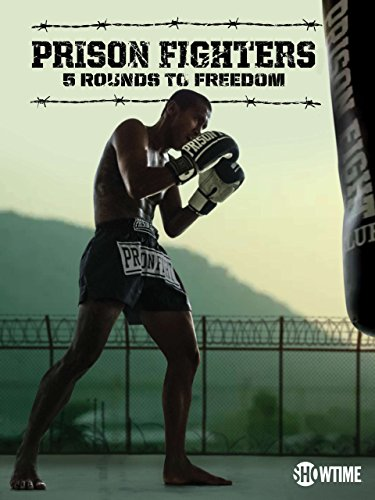 Prison Fighters: 5 Rounds to Freedom