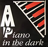 Piano In The Dark - A.M.P. (Alan Matthews Project)* 12'