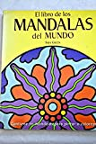 img - for Libro de las mandalas del mundo (Ilustrados) (Spanish Edition) book / textbook / text book