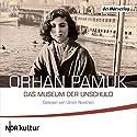 Das Museum der Unschuld Hörbuch von Orhan Pamuk Gesprochen von: Ulrich Noethen