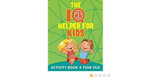 the iq helper for kids activity book 4 year old kids activity book series kindle edition by jupiter kids humor entertainment kindle ebooks