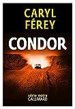 vignette de 'Condor (Caryl FEREY)'