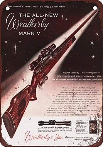 Eletina Staring 1959 Weatherby Mark V Rifles Vintage Look Reproduction Wall Decor Sign Metal Sign for Outdoor Yard Safety Sign Tin ()