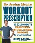 Dr. Jordan Metzl's Workout Prescripti...