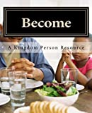 img - for Become: A Kingdom Person Resource book / textbook / text book