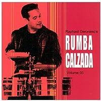 Raphael Geronimo's Rumba Calzada 3 [Importado]