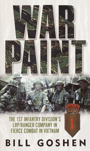 War Paint: The 1st Infantry Division's LRP/Ranger Company in Fierce Combat in Vietnam cover