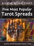 Five Most Popular Tarot Spreads