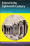 Ireland in the Eighteenth Century, Edith Mary Johnston, 0717105652