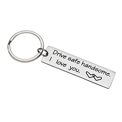 Amazon Com Valentines Day Gifts Drive Safe Keychain Drive Safe Key