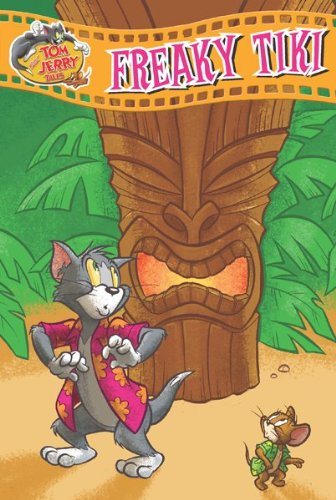 Tom and Jerry Tales: Freaky Tiki