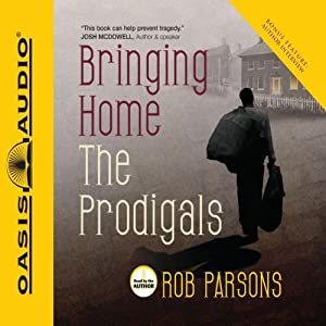 Bringing Home the Prodigals Audiobook