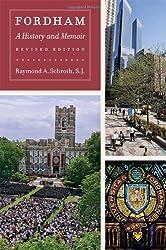 Fordham: A History and Memoir (Fordham University Press)
