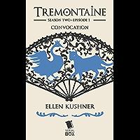 Convocation (Tremontaine Season 2 Episode 1)