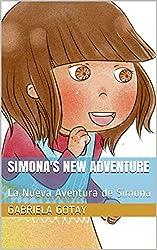 Simona's New Adventure: La Nueva Aventura de Simona (Bilingue)
