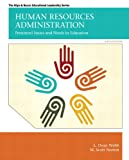 img - for Human Resources Administration: Personnel Issues and Needs in Education (6th Edition) (Allen & Bacon Educational Leadership) book / textbook / text book