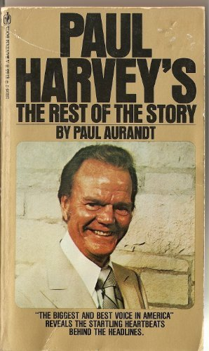 Paul Harvey's The Rest of the Story by Paul Aurandt (1978-05-03)