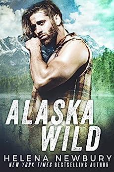 Alaska Wild by [Newbury, Helena]