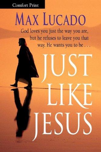 Read Online Just Like Jesus-Comfort Print pdf