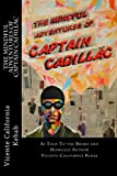 The Mindful Adventures of Captain Cadillac