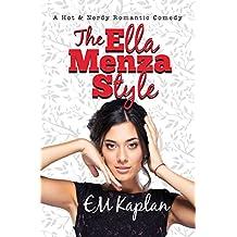 The Ella Menza Style: A Hot & Nerdy Romantic Comedy