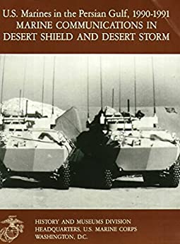 Operation Desert Storm: 25 Years Since the First Gulf War