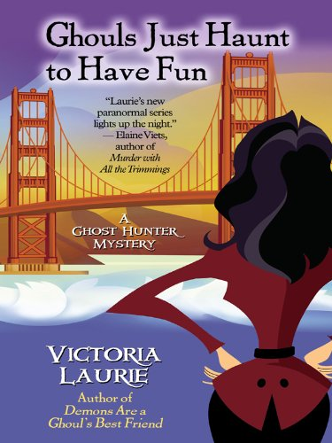 Download Ghouls Just Haunt to Have Fun (Thorndike Press Large Print Mystery Series; a Ghost Hunter Mystery) pdf epub