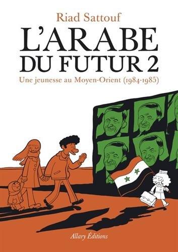L'Arabe du futur - Tome 2 (French Edition)