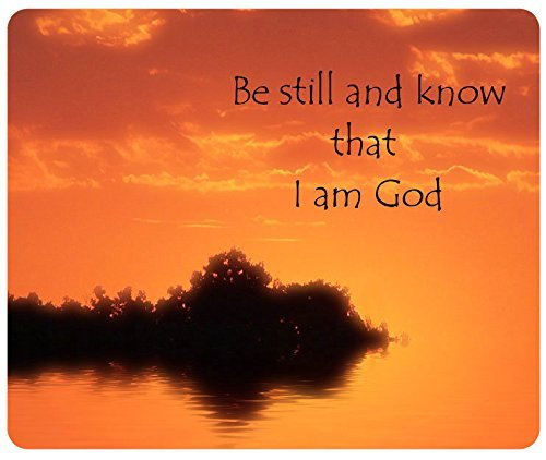 Bible Verses Quote Be Still And Know That I Am God Mouse Pad, Customized Rectangle Mousepad by iCustomonline