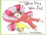 When Vera Was Sick, Vera Rosenberry, 0805068325