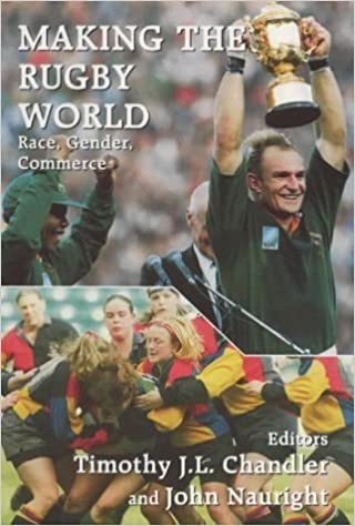 Livres audio gratuits iPad téléchargement gratuit Making the Rugby World: Race, Gender, Commerce (Sport in the Global Society) (1999-11-30) B01K0RRYTC PDF iBook PDB