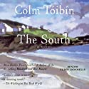The South Audiobook by Colm Toibin Narrated by Terry Donnelly