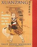 Xuanzang, Sally Hovey Wriggins, 0813334071