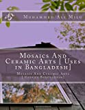 Mosaics and Ceramic Arts [Uses in Bangladesh], Mohammed Milu, 1495492370