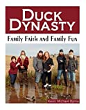 img - for Duck Dynasty: Family Faith and Family Fun book / textbook / text book