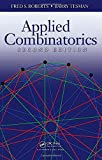Applied Combinatorics, Fred Roberts and Barry Tesman, 1420099825