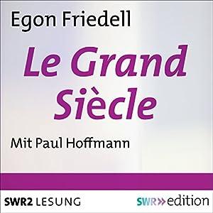 Le Grand Siècle Hörbuch