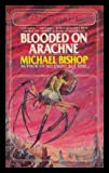 Blooded on Arachne, Michael Bishop, 0671413198