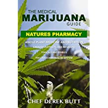 The Medical Marijuana Guide. NATURES PHARMACY: Whole Plant Medicine