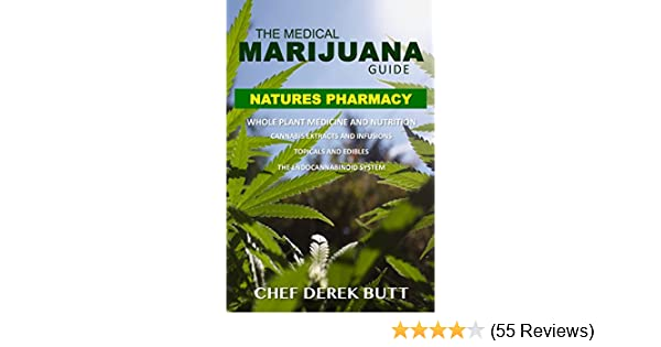 The Medical Marijuana Guide  NATURES PHARMACY: Whole Plant Medicine