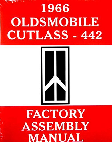 1966 OLDSMOBILE CUTLASS / 442 FACTORY PARTS ASSEMBLY INSTRUCTION MANUAL - Oldsmobile Factory Parts