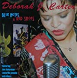Blue Notes & Red Shoes by Deborah J. Carter (2009-11-10)