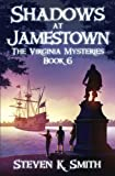 Shadows at Jamestown (The Virginia Mysteries) (Volume 6)