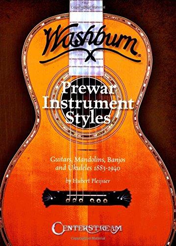 Washburn Prewar Instrument Styles Pleijsier Hubert