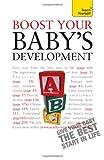 Boost Your Baby's Development, Caroline Deacon, 1444103040