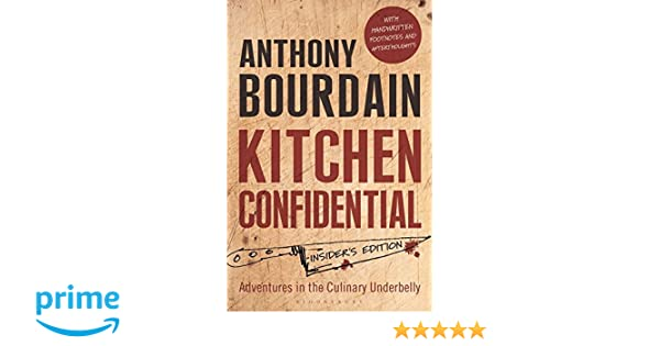 Kitchen Confidential: Amazon.es: Anthony Bourdain: Libros en idiomas ...