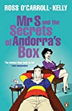 Mr S And The Secrets Of Andorras Box